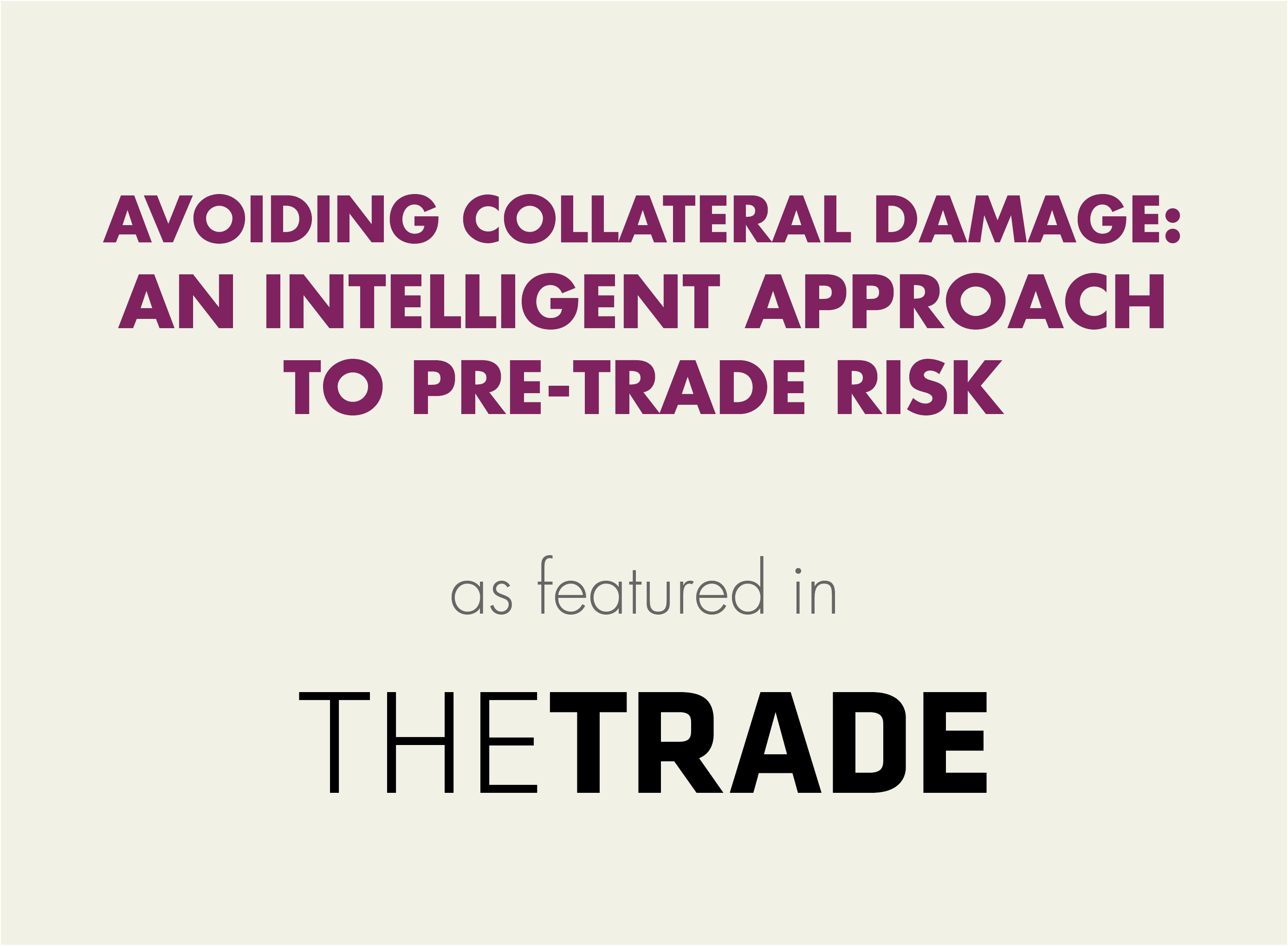 Avoiding collateral damage: an intelligent approach to pre-trade risk