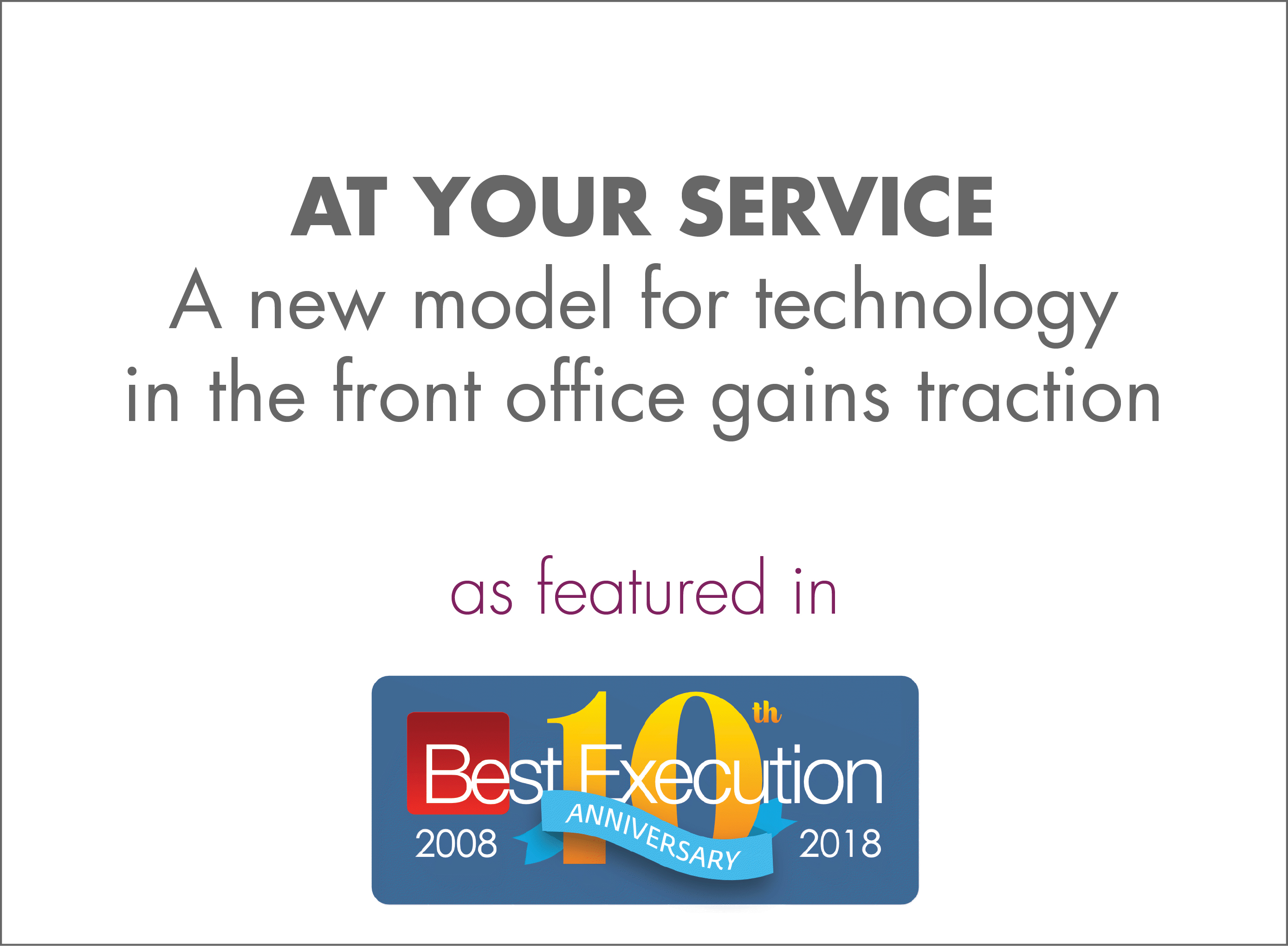 At your service: A new model for technology in the front office gains traction