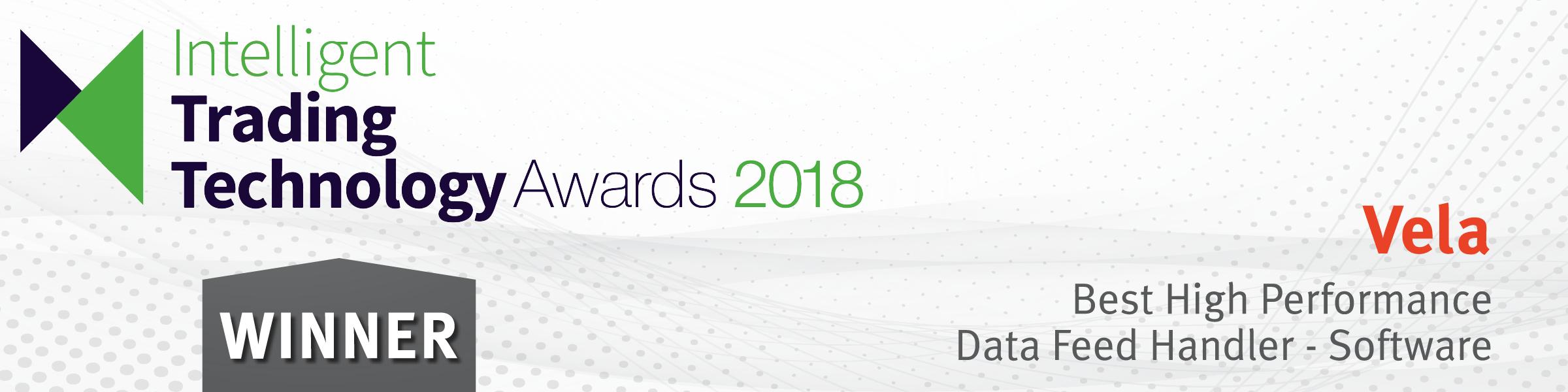 Vela wins Intelligent Trading Technology Award for Best High Performance Data Feed Handler-Software