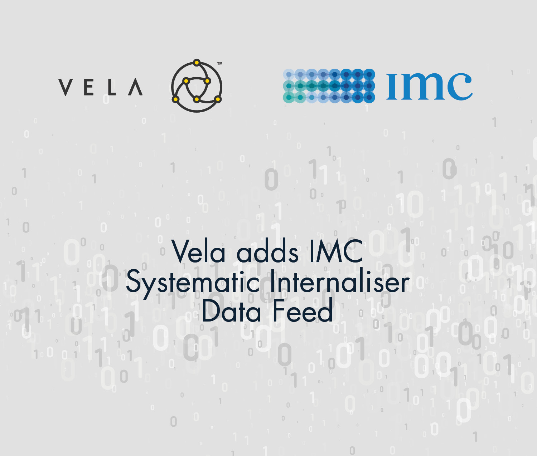 Vela adds IMC Systematic Internaliser Data Feed