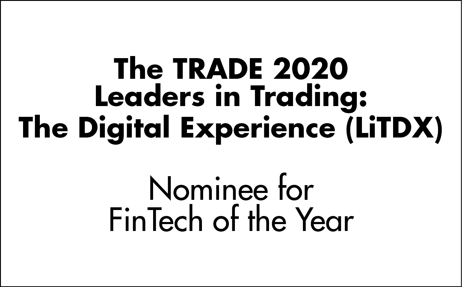 2020 Leaders in Trading: The Digital Experience (LiTDX)