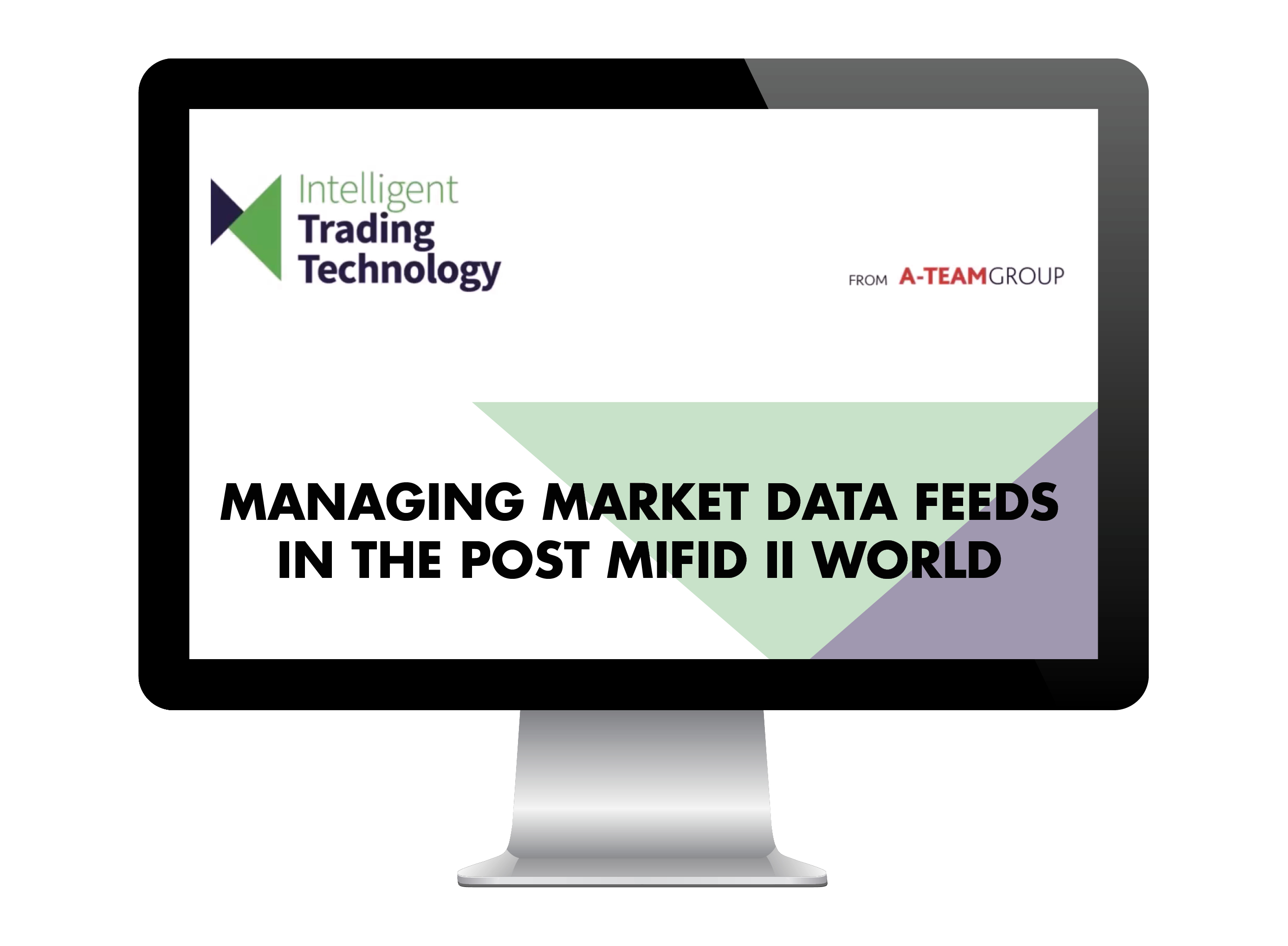 Managing market data feeds in the post MiFID II world Webinar