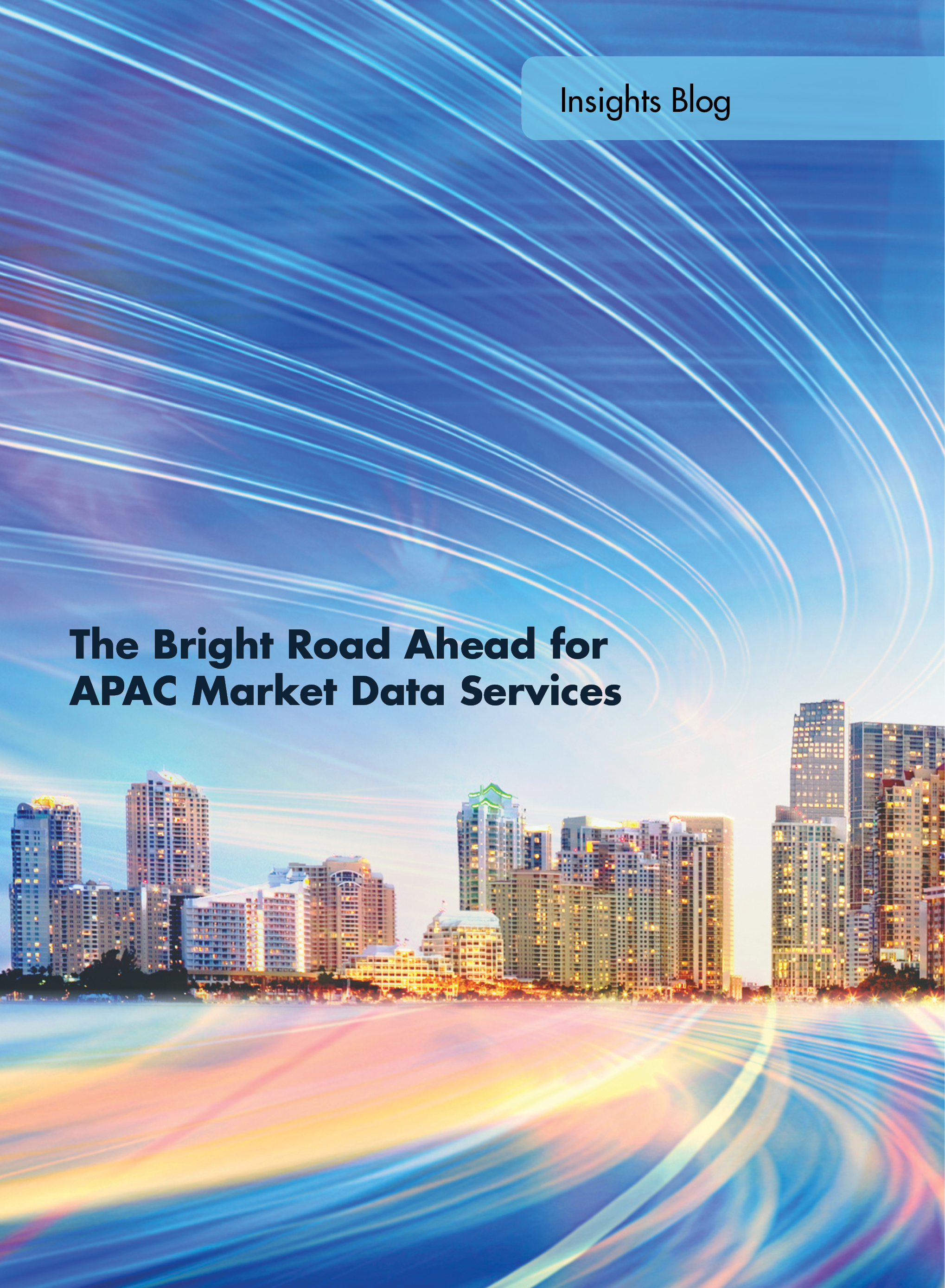 Blog - The Bright Road Ahead for APAC Market Data Services