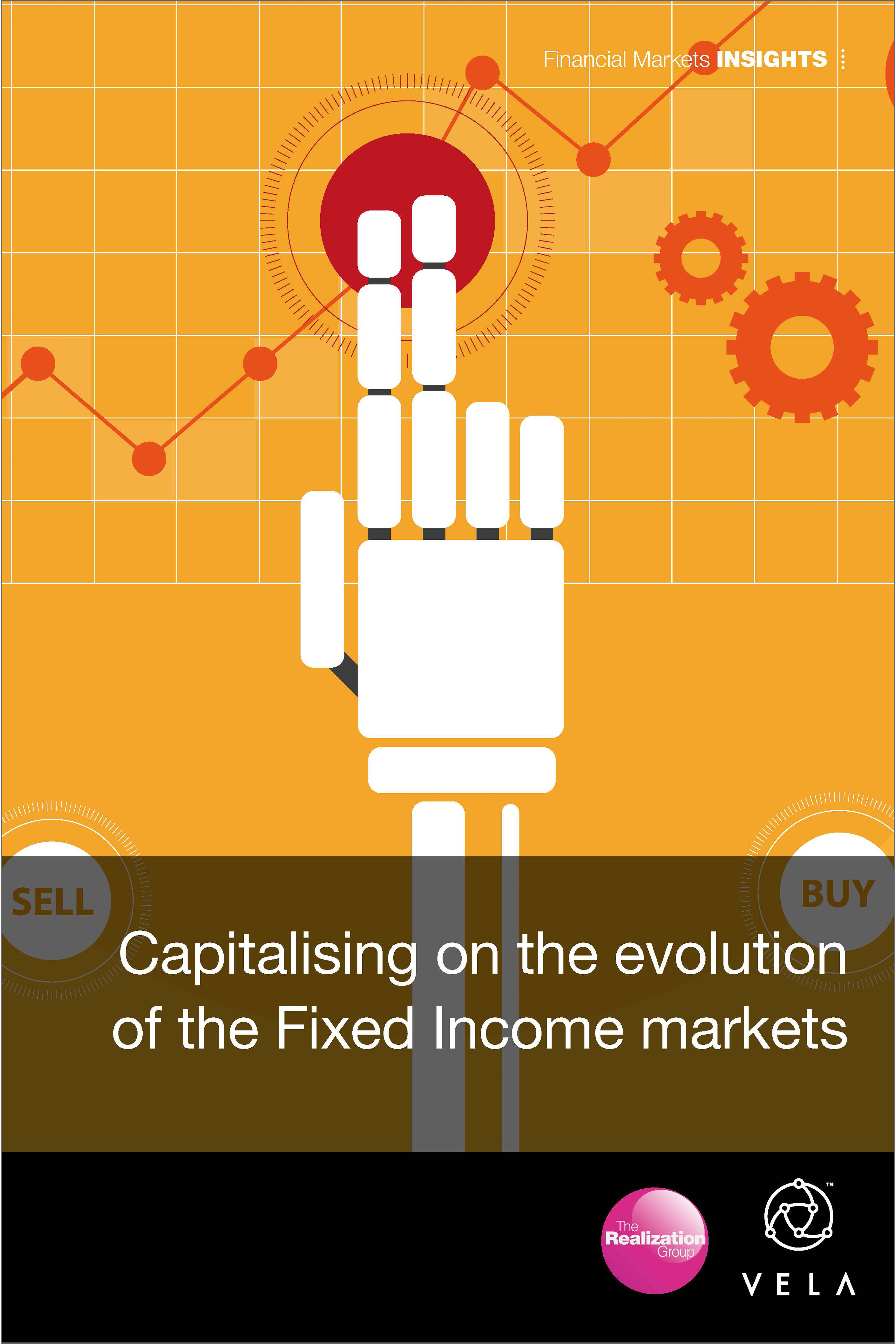 Capitalising on the evolution of the Fixed Income markets