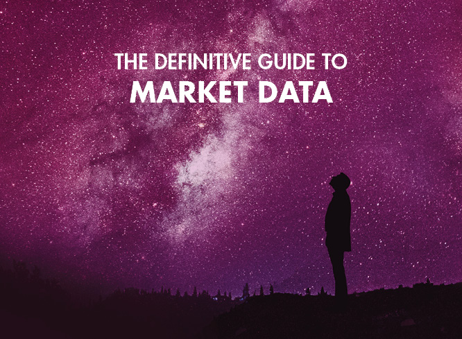 Definitive Guide to Market Data