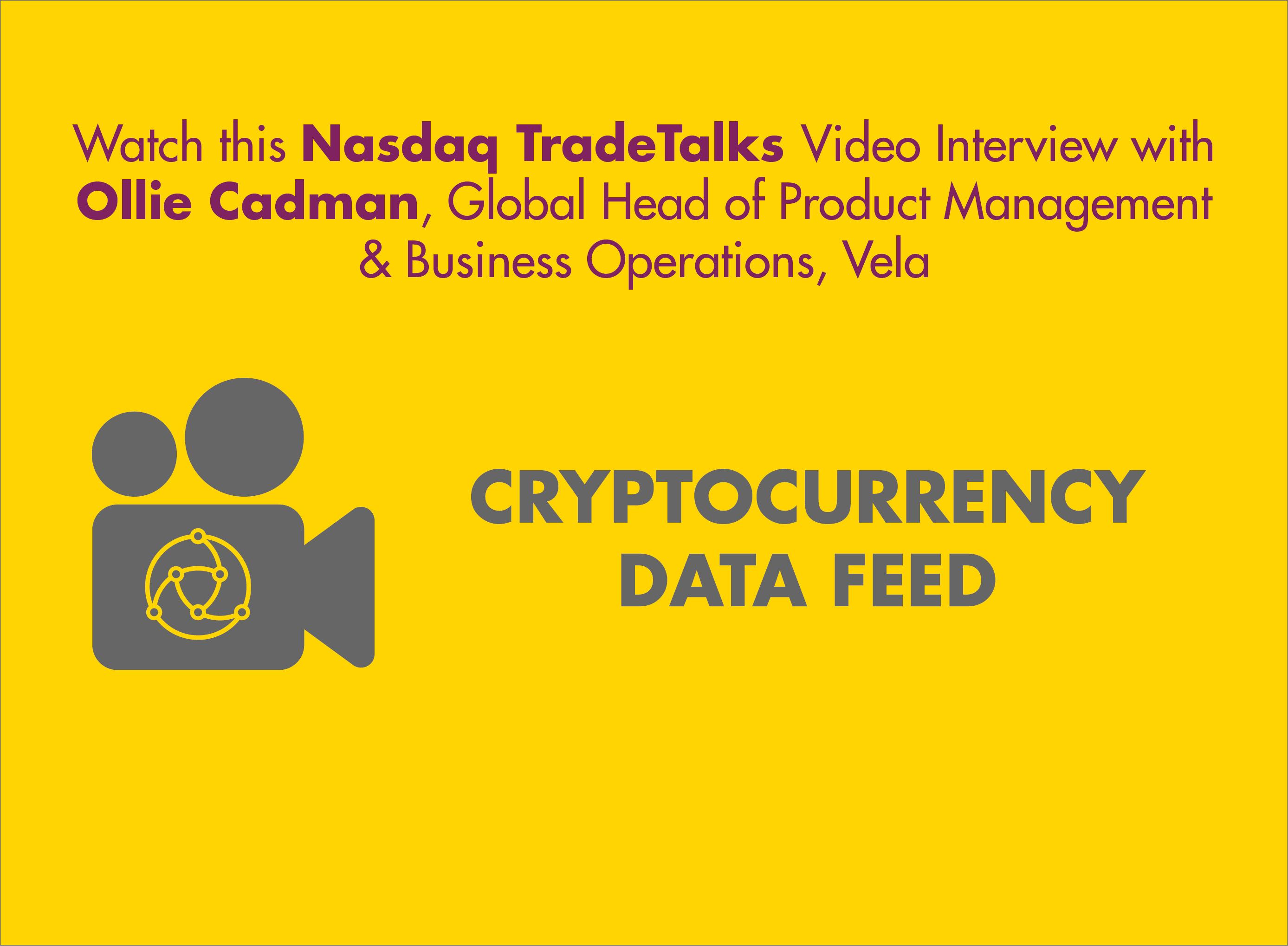 Nasdaq TradeTalks: Cryptocurrency Data Feed