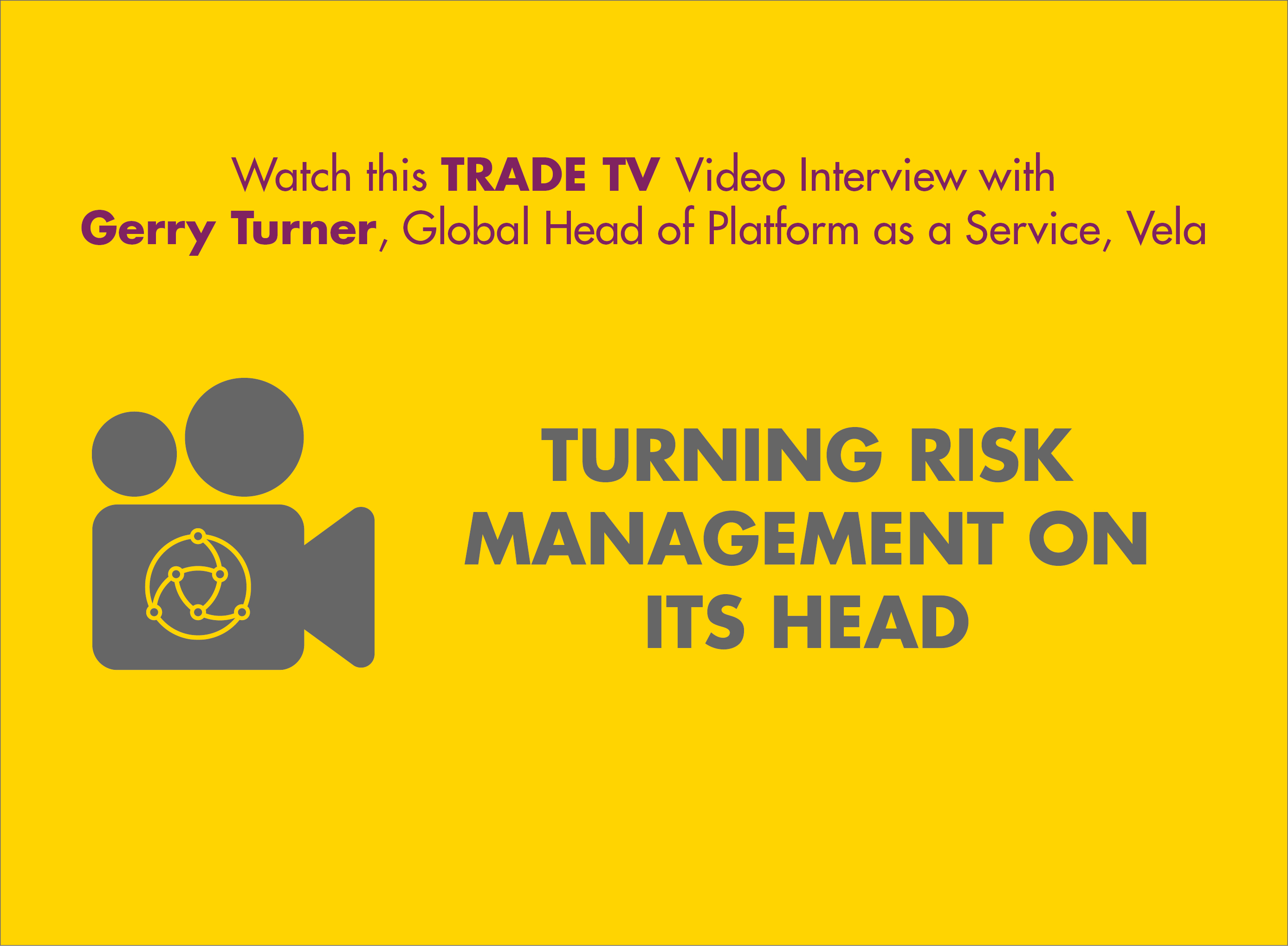 Turning Risk Management on its Head