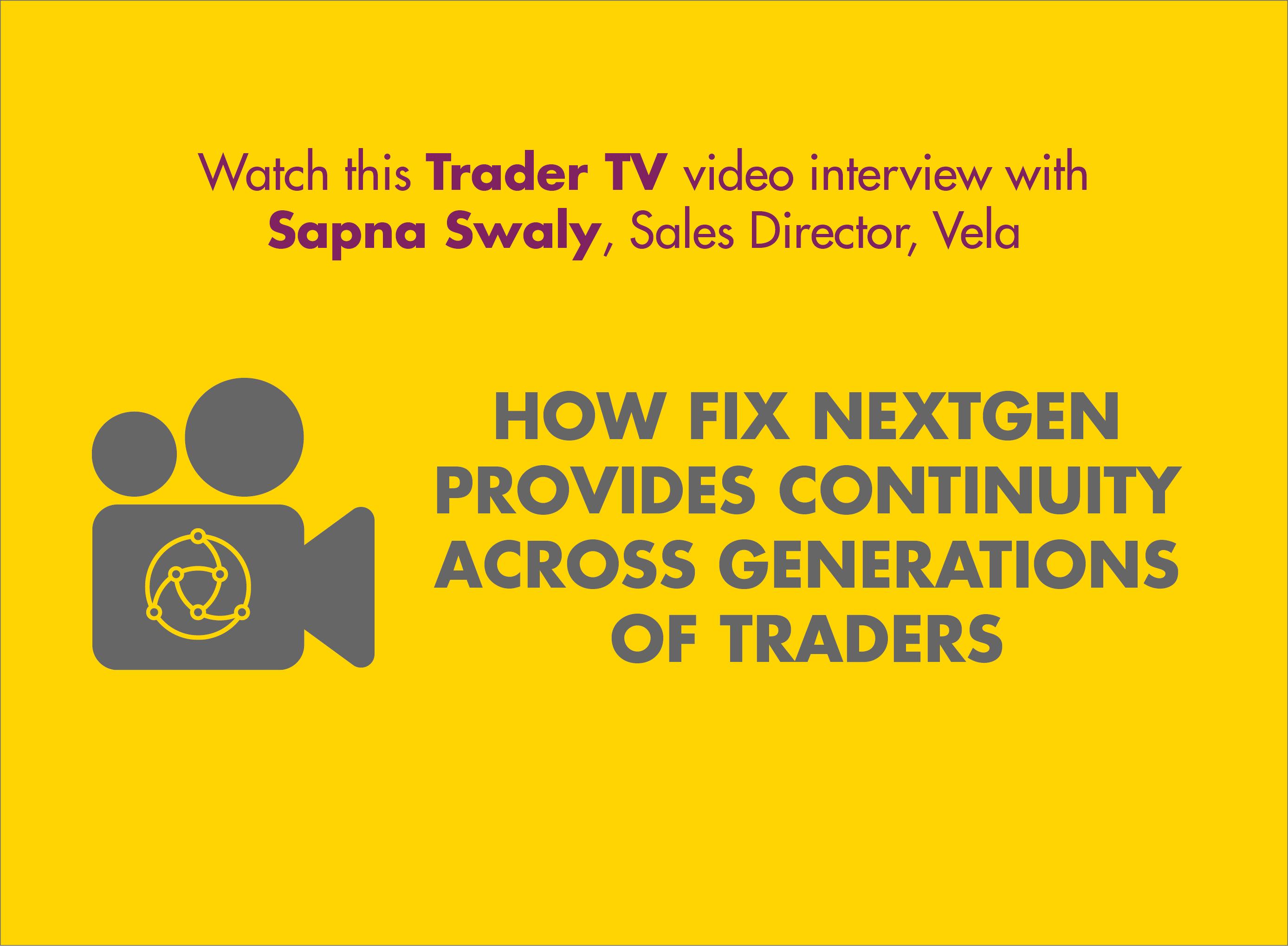 FIX NextGen: Providing continuity across generation of traders